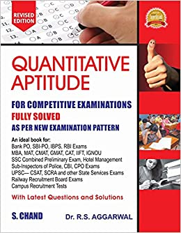 Quantitative Aptitude for Competitive Examinations Paperback – 21 Feb 2017 by R S Aggarwal