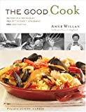 The Good Cook: 70 Essential Techniques, 250 Step-by-Step Photographs, 350 Easy Recipes (1584793287) by Willan, Anne