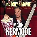 It's Only a Movie (Unabridged)