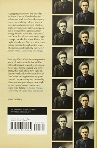 Making Marie Curie: Intellectual Property and Celebrity Culture in an Age of Information (Science-Culture)