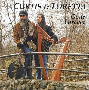 CD : CURTIS & LORETTA - Gone Forever