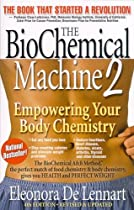 The BioChemical Machine (Second Edition)