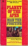 Planet of the Apes: Man the Fugitive
