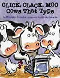 Doreen Cronin Click, Clack, Moo: Cows That Type
