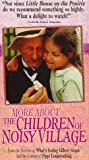 More About the Children of Noisy Village [VHS]