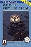 California Wildlife Viewing Guide (Wildlife Viewing Guides Series)
