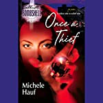 Once a Thief | Michele Hauf