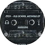 Old School Methods EP [VINYL] Etch