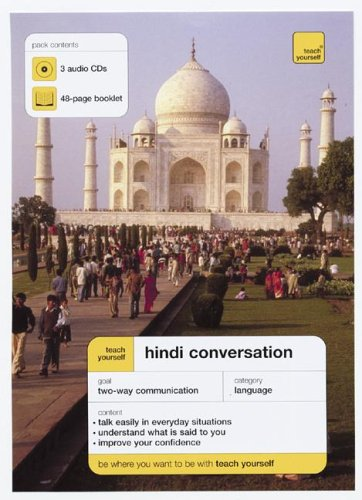 Teach Yourself Hindi Conversation (3CDs + Guide) (Teach Yourself: Language)