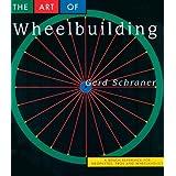 Art of Wheelbuildingby Gerd Schraner