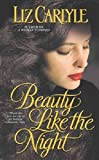 Beauty Like the Night (0743410548) by Liz Carlyle