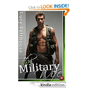 The Military Wife (Sexy Erotica)