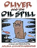 img - for Oliver and the Oil Spill book / textbook / text book