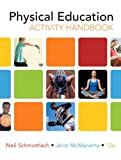 img - for The Physical Education Activity Handbook (12th Edition) book / textbook / text book