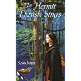 The Hermit Thrush Sings ~ Susan Butler