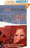 Brain Plague (Elysium Cycle, Bk. 4)