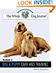 Whole Dog Journal Handbook of Dog and...