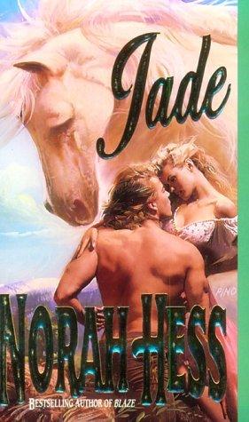 Jade (Leisure Historical Romance), NORAH HESS