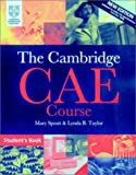 img - for The Cambridge CAE Course Student's Book (Cambridge Books for Cambridge Exams) book / textbook / text book