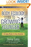 The Body Ecology Guide To Growing You...
