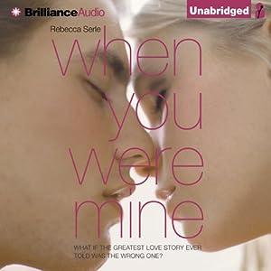 When You Were Mine | [Rebecca Serle]