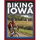 Biking Iowa (A Trails Books Guide)