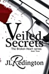 Veiled Secrets (The Broken Heart Seri...