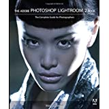 The Adobe Photoshop Lightroom 2 Book: The Complete Guide for Photographers ~ Martin Evening