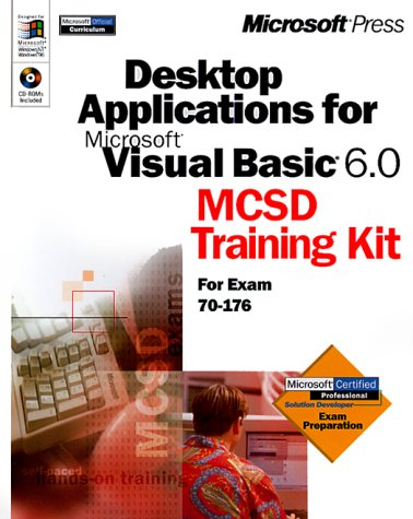 Desktop Applications with Microsoft  Visual Basic  6.0 MCSD Training Kit