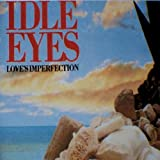 Love's Imperfectionby Idle Eyes