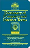 Dictionary of Computer and Internet Terms (Barron's Business Guides) (0764112651) by Douglas Downing