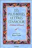 Les Plus belles lettres d'amour d'Héloïse à Eluard
