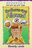 No Grown - Ups Allowed