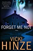 Forget Me Not: A Novel (Crossroads Crisis Center)