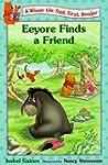 Eeyore Finds Friends (Winnie the Pooh...