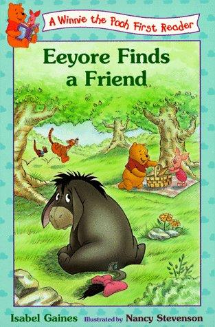 Eeyore Finds Friends (Winnie the Pooh First Reader)