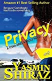 Privacy: A Novel
