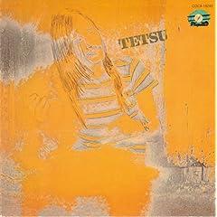 TETSU(紙ジャケット仕様)