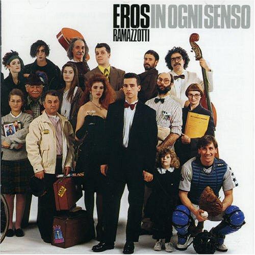 Eros Ramazzotti - In ogni senso (Usa Edition) - Zortam Music