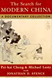 img - for The Search for Modern China: A Documentary Collection book / textbook / text book