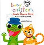 Bard's Rhyme Time: A Lift-the-flap Book (Baby Einstein) (0439973287) by Aigner-Clark, Julie