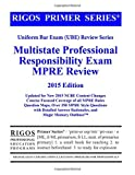 img - for Rigos Primer Series Multistate Professional Responsibility Exam MPRE Review: 2015 Edition book / textbook / text book