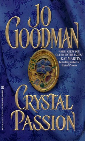 Crystal Passion, Goodman,Jo