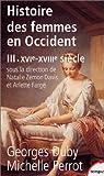 echange, troc Georges Duby, Michelle Perrot - Histoire des femmes en Occident, tome 3 : XVIe-XVIIIe siècle