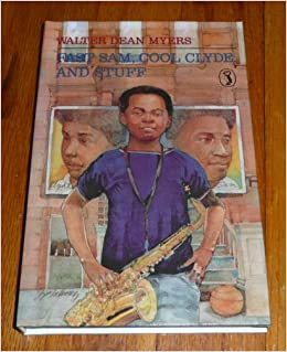 fast sam cool clyde and stuff 1937–2014 walter dean myers's fiction and nonfiction books have reached  millions of young people a prolific author of more than one hundred titles,.