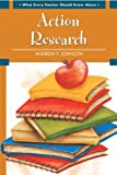 img - for What Every Teacher Should Know About Action Research book / textbook / text book