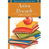 What Every Teacher Should Know About Action Research ~ Dr. Andy Johnson