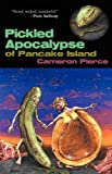 The Pickled Apocalypse of Pancake Island