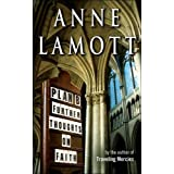 Plan B: Further Thoughts on Faith ~ Anne Lamott