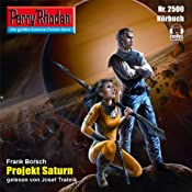 H&ouml;rbuch: Projekt Saturn (Perry Rhodan 2500)